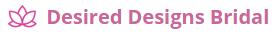 Desired Designs Bridal